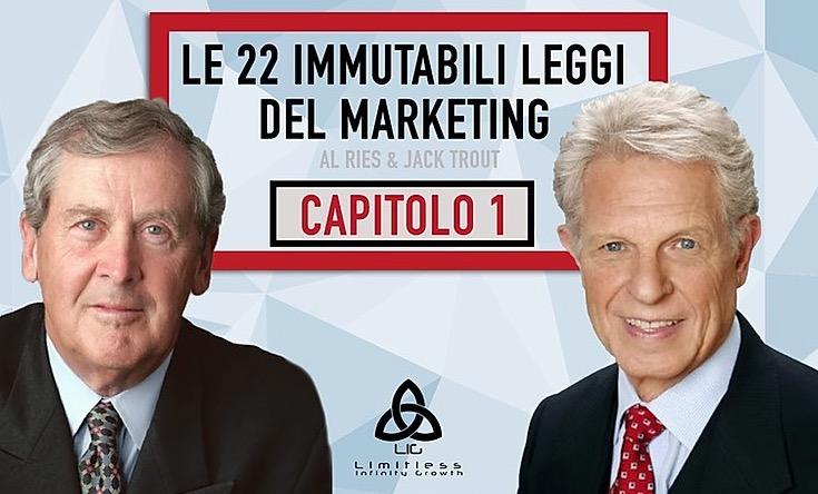 LE 22 LEGGI IMMUTABILI DEL MARKETING Capitolo 1