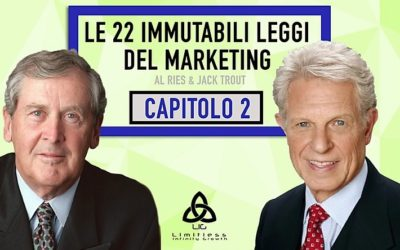 LE 22 LEGGI IMMUTABILI DEL MARKETING – Capitolo 2