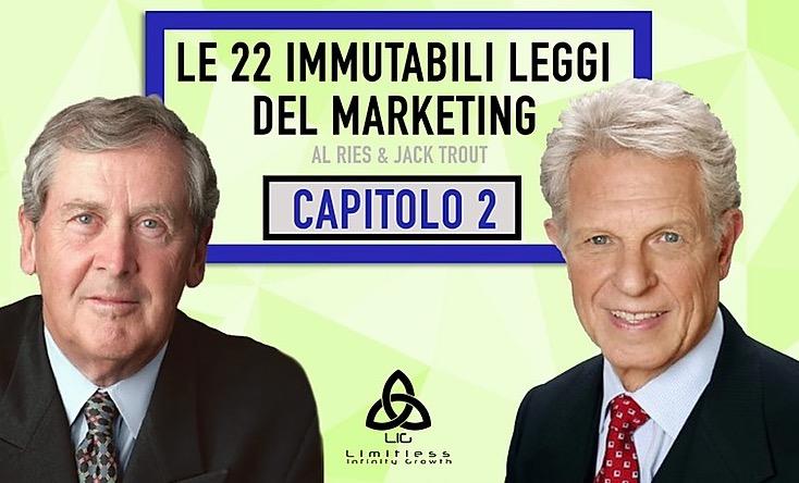 LE 22 LEGGI IMMUTABILI DEL MARKETING – Capitolo 2